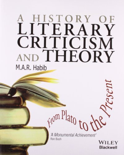 History Criticism: A History Of Literary Criticism And Theory: From Plato To