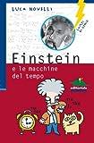 img - for Einstein e le macchine del tempo (Italian Edition) book / textbook / text book