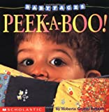 img - for Peek-A-Boo! (Baby Faces Board Book #01) book / textbook / text book