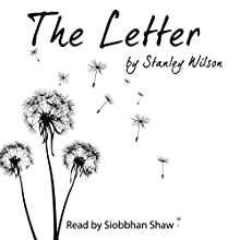 The Letter Audiobook by Stanley Wilson Narrated by Siobbhan Shaw