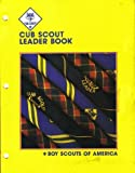 Cub Scout Leader Book (0839532202) by Boy Scouts of America