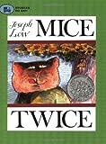Mice Twice (Stories to Go!) (068987832X) by Low, Joseph