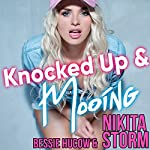 Knocked Up and Mooing   Bessie Hucow,Nikita Storm