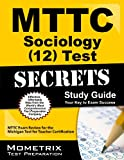 MTTC Sociology (12) Test Secrets