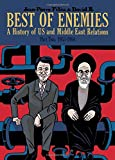Best of Enemies: A History of US and Middle East Relations, Part Two: 1953-1984