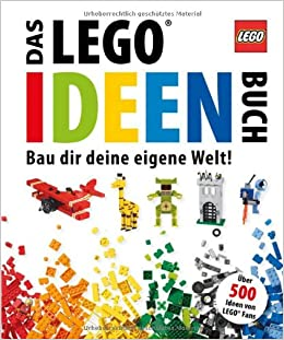 das lego ideen buch bau dir deine eigene welt daniel lipkowitz b cher. Black Bedroom Furniture Sets. Home Design Ideas