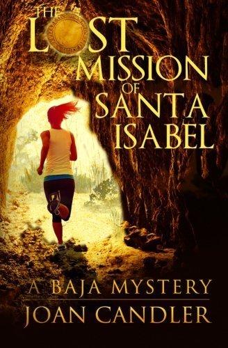 the-lost-mission-of-santa-isabel-by-candler-joan-2014-paperback