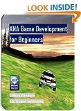 XNA Game Development for Beginners: 1