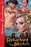 img - for Reluctant Match [Menage.com 5] (Siren Publishing Menage Everlasting) book / textbook / text book