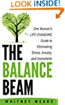 The Balance Beam: One Woman's Life-Ch...