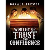 Worthy of Trust and Confidence (Mousegate Series)