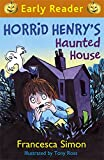 Horrid Henry's Haunted House (Horrid Henry Early Reader)
