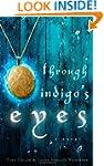 Through Indigo's Eyes: Why Two Little...