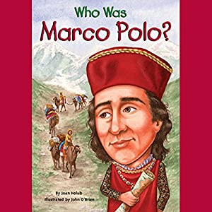 Who Was Marco Polo? Audiobook