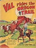 Val Rides the Oregon Trail
