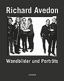 Richard Avedon: Wandbilder und Porträts