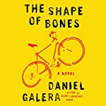 The Shape of Bones: A Novel | Daniel Galera
