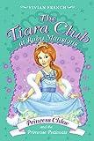 Tiara Club at Ruby Mansions 1: Princess Chloe and the Primrose Petticoats, The