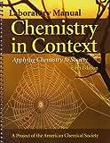Laboratory Manual to accompany Chemistry In Context: Applying Chemistry To Society