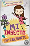 img - for Mi insecto interesante (Spanish Edition) book / textbook / text book