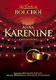 echange, troc Les étoiles du Bolchoi Anna Karenine