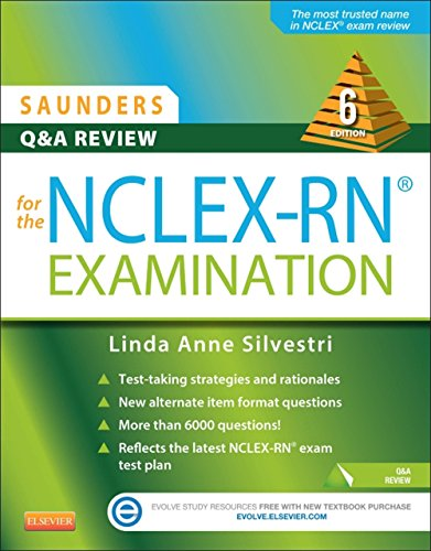 Linda Anne Silvestri - Saunders Q&A Review for the NCLEX-RN® Examination
