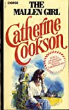 The Mallen Girl (Paragon Softcover Large Print Books) (075402413X) by Cookson, Catherine