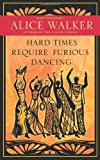 Hard Times Require Furious Dancing (A Palm of Her Hand Project)