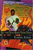 Let the Dead Bury Their Dead (Harvest American Writing Series)