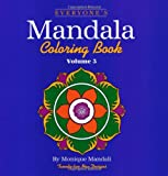 Everyone's Mandala Coloring Book Vol. 3