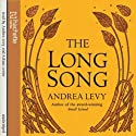 The Long Song (       UNABRIDGED) by Andrea Levy Narrated by Andrea Levy, Adrian Lester