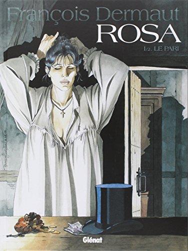 Rosa (1) : Le pari