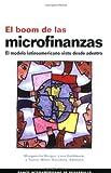 img - for El boom de las microfinanzas. El modelo latinoamericano visto desde adentro (Spanish Edition) book / textbook / text book