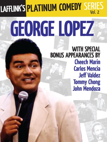 Lafflink Presents The Platinum Comedy Series, Vol. 2- George Lopez