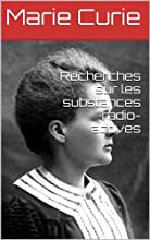 Recherches sur les substances radio-actives French Edition