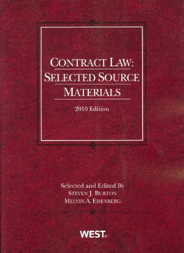 Contract Law: Selected Source Materials, 2010 (American...