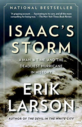 a comparison of a man a time by isaac storm and deadliest hurricane in history by erick larson Erik larson is a regular contributor to national magazines including time, the atlantic, and harper's filled with images as powerful as the hurricane it describes, isaac's storm immediately.