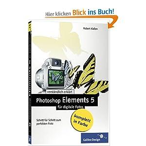 eBook Cover für  Photoshop Elements 5 f uuml r digitale Fotos Schritt f uuml r Schritt zum perfekten Foto Galileo Design