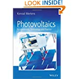 Photovoltaics: Fundamentals, Technology and Practice (Wiley Desktop Editions)