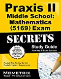 Praxis II Middle School: Mathematics (5169) Exam Secrets