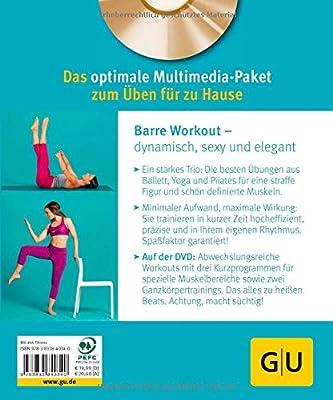 Barre Workout (mit DVD): Das Flow-Training aus Ballett, Pilates und Yoga (GU Multimedia)