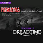 Fangoria's Dreadtime Stories, Volume Two (Dramatized) | Max Allan Collins,M.J. Elliott,Barry Richert,Dennis Etchison