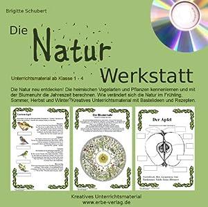 Natur Werkstatt: Natur kennenlernen, erleben und kreativ nutzen ...