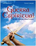 img - for Guerra Espiritual: La verdad biblica para obtener la victoria (Spiritual Warfare: Biblical Truth for Victory Spanish Bible Study) (Spanish Edition) book / textbook / text book