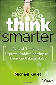 Critical Thinking Problem Solving and Decision Making