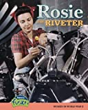 img - for Rosie the Riveter: Women in World War II (Raintree Fusion: American History Through Primary Sources) by Price, Sean Stewart published by Heinemann-Raintree (2008) [Paperback] book / textbook / text book
