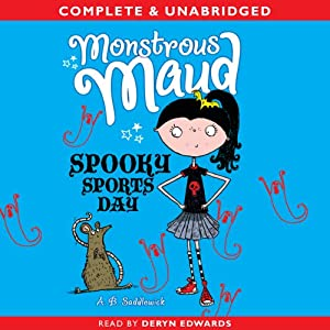 Monstrous Maud: Spooky Sports Day Audiobook