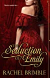 The Seduction of Emily