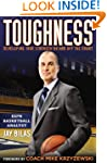 Toughness: Developing True Strength O...