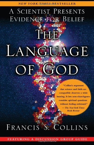The Language of God: A Scientist Presents Evidence for...